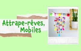 Attrape-rêves, mobiles - Tutos Déco - 10doigts.fr