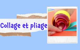 Collage et pliage papier - Tutos Enfants - 10doigts.fr