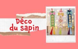 Décoration du sapin - Tutos Noël - 10doigts.fr