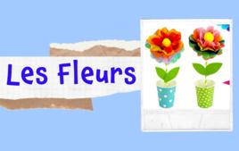 Les Fleurs - Tutos Enfants - 10doigts.fr