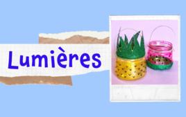 Lumières : photophores, bougies, lampions - Tutos Enfants - 10doigts.fr