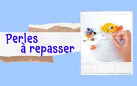 Perles à repasser - Tutos Enfants - 10doigts.fr