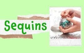 Sequins - Tutos Déco - 10doigts.fr