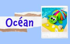 Océan - Tutos Enfants - 10doigts.fr