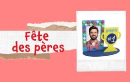 Tutos Fête des Pères - Tutos Saisonniers - 10doigts.fr