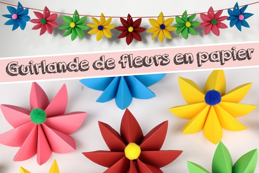 Guirlande de fleurs en papier - Je fabrique une guirlande - 10doigts.fr