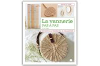 Livre : La vannerie pas à pas - Livres Activités - Bricolages - 10doigts.fr