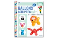 Livre : Ballons sculptés - Ballons, guirlandes, serpentins - 10doigts.fr