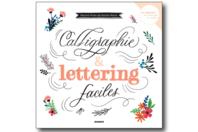 Livre : Calligraphie et lettering faciles - Livres Peinture et Dessin - 10doigts.fr