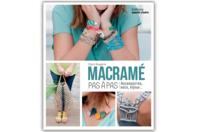Livre : Macramé pas à pas - Livres Bijoux - 10doigts.fr