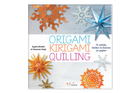 Livre Origami, Kirigami, Quilling - Livres Activités - Bricolages – 10doigts.fr