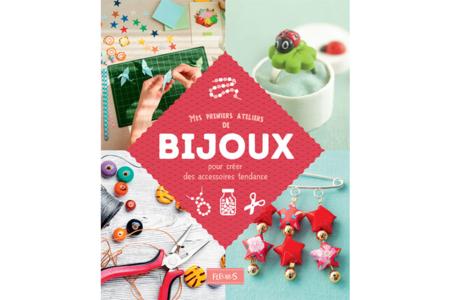 Livre : Mes premiers ateliers Bijoux - Livres Bijoux – 10doigts.fr