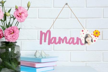 suspension MAMAN - Tutos Fête des Mères – 10doigts.fr