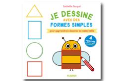 Livre : Je dessine avec des formes simples - Livres Peinture et Dessin – 10doigts.fr
