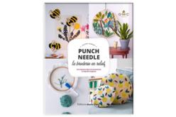 Livre Punch Needle , la broderie en relief - Livres Laine et Tricot – 10doigts.fr