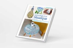 Livre : Initiation à la mosaïque - Livres Modelages, Fimo... – 10doigts.fr