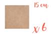 Support carré MDF 15 x 15 cm (Epaisseur : 3 mm) - Lot de 6 - Supports pour mosaïques 05531 - 10doigts.fr