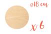 Support plat rond en bois ø 18 cm, Ep. 5 mm - 6 pièces - Supports plats 18614 - 10doigts.fr