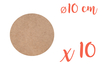 Support plat rond en Médium MDF ø 10 cm, Ep. 3 mm - 10 pièces - Supports plats 12133 - 10doigts.fr