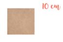 Support carré en médium MDF 10 x 10 cm - Supports plats 01236 - 10doigts.fr