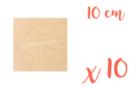 Support carré en bois 10 x 10 cm - 10 pièces - Supports plats 18607 - 10doigts.fr